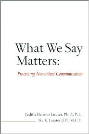 What We Say Matters  Judith Hanson Lasater & Ike Lasater